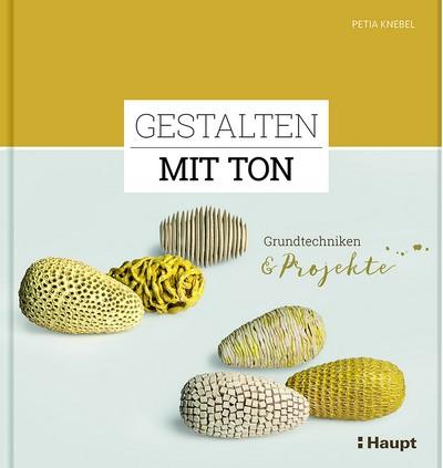 5016 Petia Knebel: Gestalten mit Ton